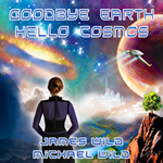 goodbye earth hello cosmos 150